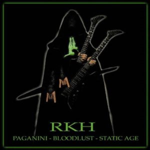 Reverend Kriss Hades - Paganini, Bloodlust, Static Age cover art