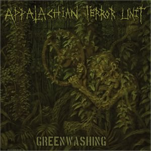 Appalachian Terror Unit - Greenwashing cover art