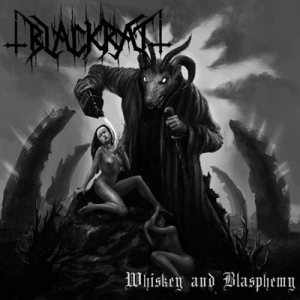 Blackrat - Whiskey and Blasphemy cover art
