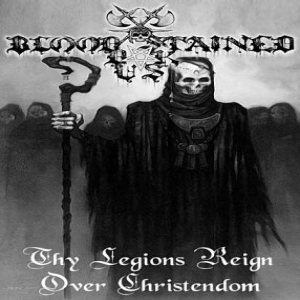 Blood Stained Dusk - Thy Legions Reign over Christendom cover art