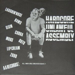 Laughin' Nose - Hardcore Unlawful Assembly cover art
