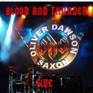 Oliver/Dawson Saxon - Blood and Thunder - Live cover art