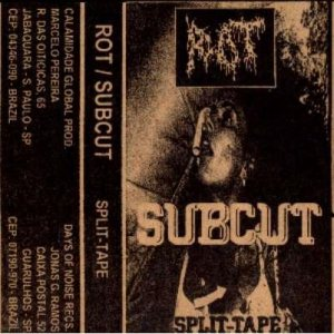Rot / Subcut - Rot / Subcut cover art