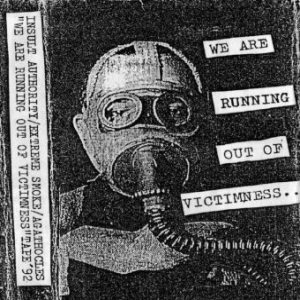 Agathocles / Extreme Smoke 57 - We Are Running Out of Victimness... cover art