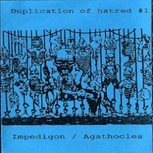 Agathocles / Impedigon - Duplication of Hatred #1 cover art