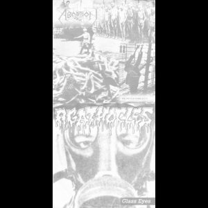 Agathocles / Abortion - Glass Eyes / We Never Forget !!! cover art