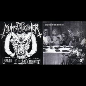 Nunslaughter / Grand Belial's Key - Satan Is Metal's Master / Sperm of the Antichrist cover art