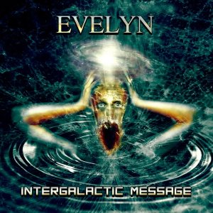 Evelyn - Intergalactic Message cover art