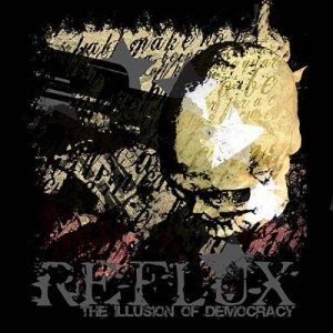 Reflux - The Illusion of Democracy cover art