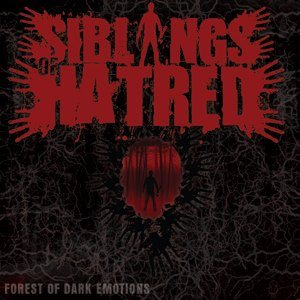 Siblings of Hatred - Forest of Dark Emotions cover art