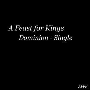 A Feast for Kings - Dominion cover art