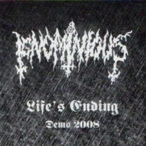 Ignominious - Life's Ending cover art