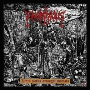 Ignominious - Death Walks Amongst Mortals cover art