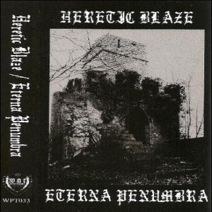 Eterna Penumbra - Heretic Blaze / Eterna Penumbra cover art