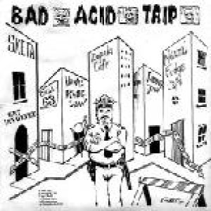 Bad Acid Trip - Bad Acid Trip / Laceration cover art