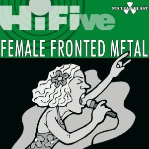 Epica / Nightwish / After Forever / Sirenia / Echoes of Eternity - Hi Five - Female Fronted Metal cover art