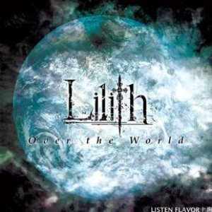 Lilith - Over the World cover art