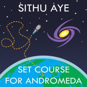Sithu Aye - Set Course for Andromeda cover art