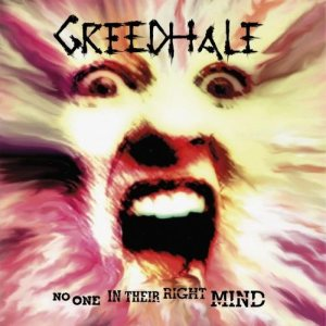 Greedhale - No One in Their Right Mind cover art