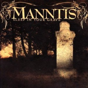 Manntis - Sleep in Your Grave cover art