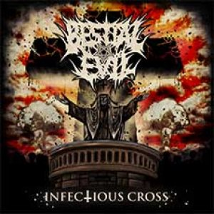 Bestial Evil - Infectious Cross cover art