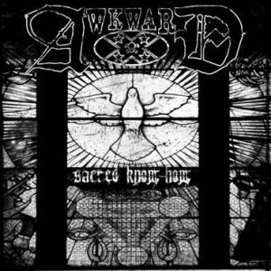 Awkward - Sacred Know How cover art