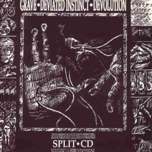 Grave / Deviated Instinct / Devolution - Grave / Deviated Instinct / Devolution cover art