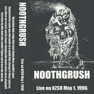 Noothgrush - Live on KZSU May 1, 1996 cover art
