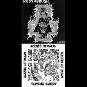 Agents of Satan / Noothgrush - Noothgrush / Agents of Satan cover art