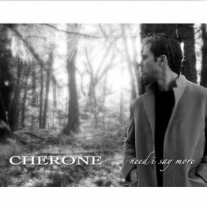 Cherone - Need I Say More cover art