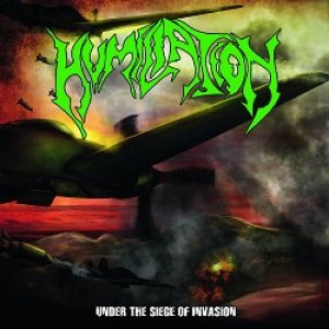 Humiliation - Under the Siege of Invasion cover art