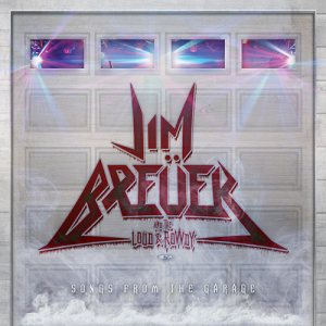 Jim Breuer and the Loud & Rowdy - Songs from the Garage cover art