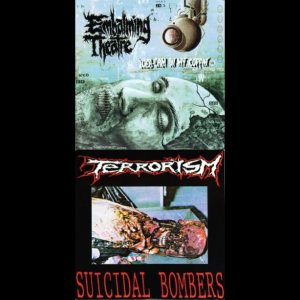 Embalming Theatre / Terrorism - Web-Cam in My Coffin / Suicidal Bombers cover art