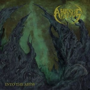 Abyssus - Into the Abyss cover art