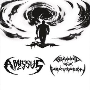 Abyssus / Blessed by Perversion - Abyssus - Blessed by Perversion cover art