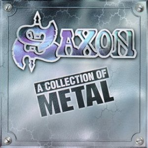 Saxon - A Collection of Metal cover art