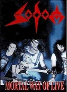 Sodom - Mortal Way of Live cover art