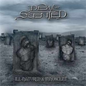 Dew-Scented - Ill-Natured & Innoscent cover art