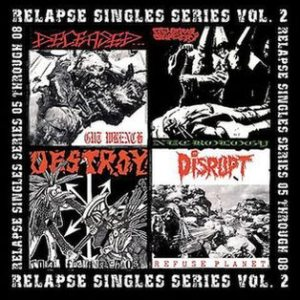 Deceased / General Surgery / Disrupt - Relapse Singles Series Vol. 2 cover art