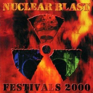 Raise Hell / Kataklysm / Hypocrisy / Destruction / Crematory - Nuclear Blast Festivals 2000 cover art