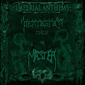 Pentagram Chile / Master - Imperial Anthems No. 12 cover art