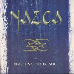 Nazca - Reaching Your Soul cover art