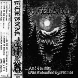 Eternal - ...And the Sky Was Entombed by Flames cover art