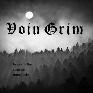Voin Grim - Beneath the Funeral Mountain cover art