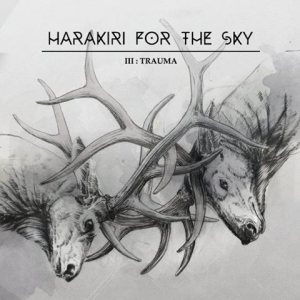 Harakiri for The Sky - III: Trauma cover art