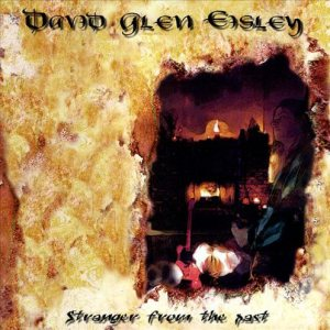 David Glen Eisley - Stranger From the Past cover art
