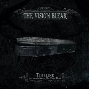 The Vision Bleak - Timeline - an Introduction to the Vision Bleak cover art