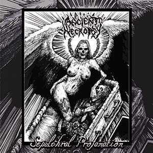 Ancient Necropsy - Sepulchral Profanation cover art