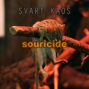 Svart Kaos - Souricide cover art