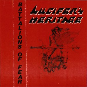 Lucifer's Heritage - Battalions of Fear cover art